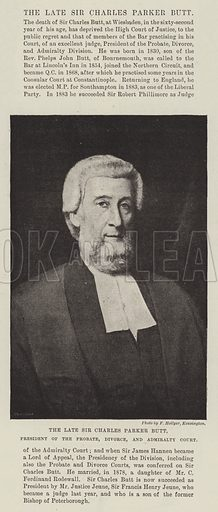 The late Sir Charles Parker Butt, President of the Probate, Divorce, and Admiralty Court. Illustration for The Illustrated London News, 4 June 1892.