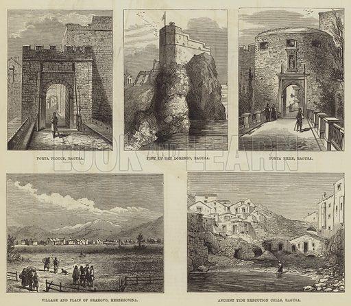Scenes in Ragusa. Illustration for The Illustrated London News, 16 September 1876.