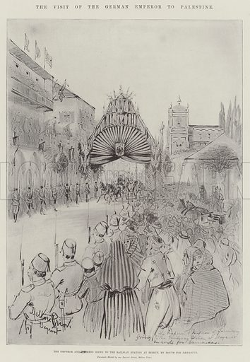 The Visit of the German Emperor to Palestine, the Emperor and Empress going to the Railway Station at Beirut, En Route for Damascus. Illustration for The Illustrated London News, 26 November 1898.