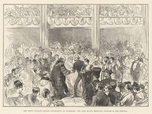 The Penny Postage Jubilee Celebration at Guildhall, the Lord Mayor receiving Visitors in the Library. Illustration for The Illustrated London News, 24 May 1890.