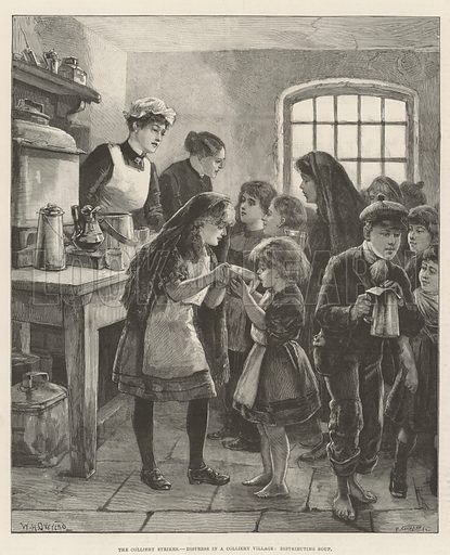 The Colliery Strikes, Distress in a Colliery Village, distributing Soup