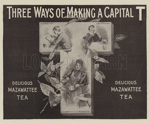 Advertisement, Mazawattee Tea. Illustration for The Illustrated London News, 25 May 1895.