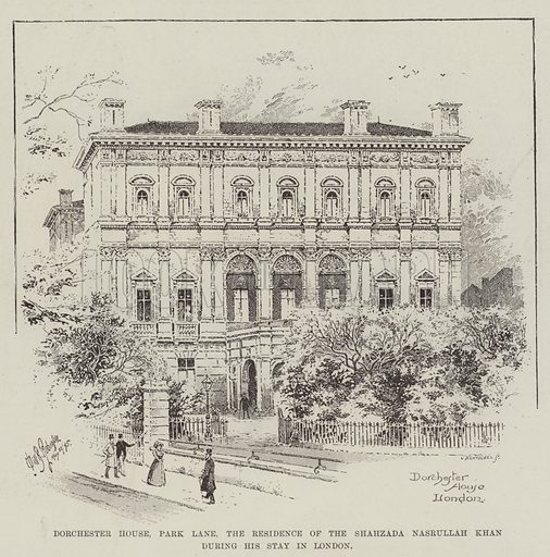 Dorchester House Park Lane, the Residence of the Shahzada Nasrullah Khan during his Stay in London. Illustration for The Illustrated London News, 1 June 1895.