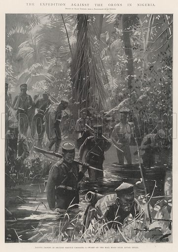 The Expedition against the Orons in Nigeria, Native Troops in British Service crossing a Swamp on the Mail Road near Affah Arkai. Illustration for The Illustrated London News, 7 December 1901.