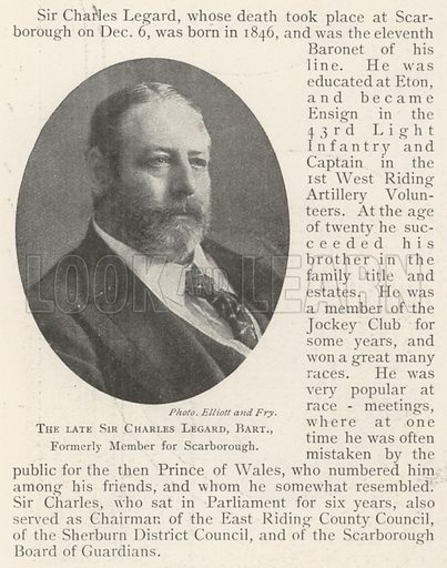 The late Sir Charles Legard, Baronet, formerly Member for Scarborough. Illustration for The Illustrated London News, 14 December 1901.