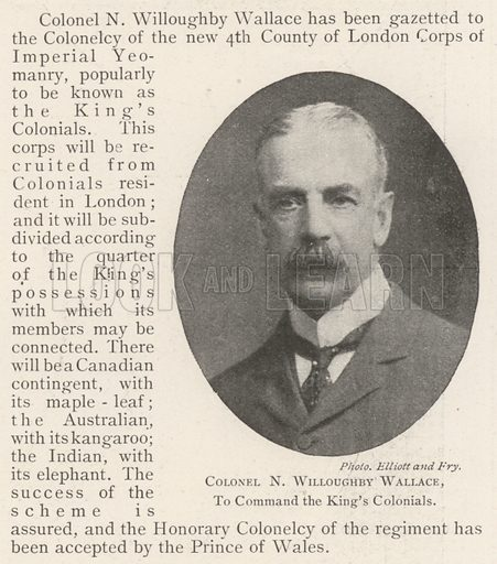 Colonel N Willoughby Wallace, to command the King's Colonials. Illustration for The Illustrated London News, 14 December 1901.