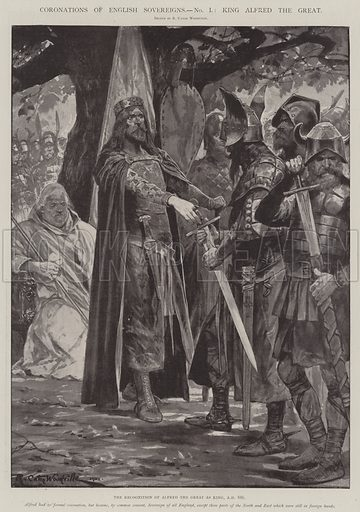 Coronations of English Sovereigns, King Alfred the Great, the Recognition of Alfred the Great as King, AD 886. Illustration for The Illustrated London News, 25 January 1902.