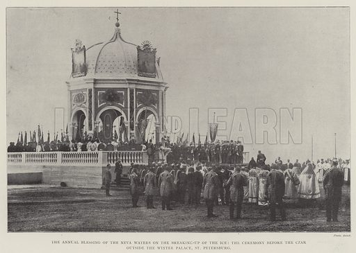 The Annual Blessing of the Neva Waters on the Breaking-up of the Ice, the Ceremony before the Czar outside the Winter Palace, St Petersburg. Illustration for The Illustrated London News, 1 February 1902.