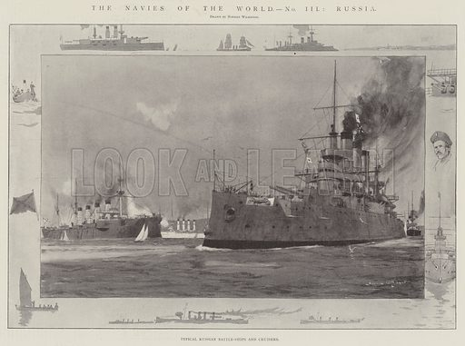 The Navies of the World, Russia, Typical Russian Battle-Ships and Cruisers. Illustration for The Illustrated London News, 15 February 1902.