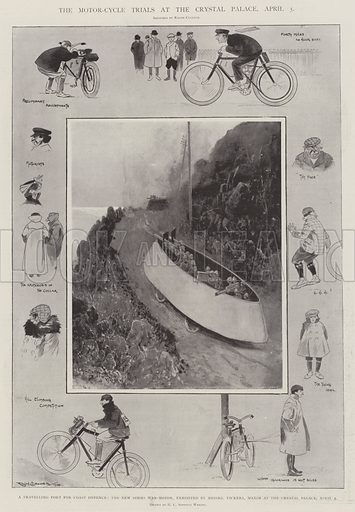 The Motor-Cycle Trials at the Crystal Palace, 5 April, a Travelling Fort for Coast Defence, the New Simms War-Motor, exhibited by Messers Vickers, Maxim at the Crystal Palace, 4 April. Illustration for The Illustrated London News, 12 April 1902.