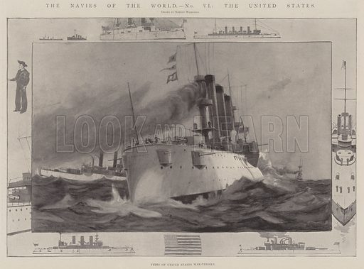 The Navies of the World, the United States, Types of United States War-Vessels. Illustration for The Illustrated London News, 12 April 1902.