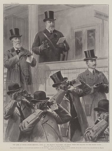 The King at Epsom Spring Meeting, 22 April, His Majesty watching the Races from the Balcony of the Grand Stand. Illustration for The Illustrated London News, 26 April 1902.