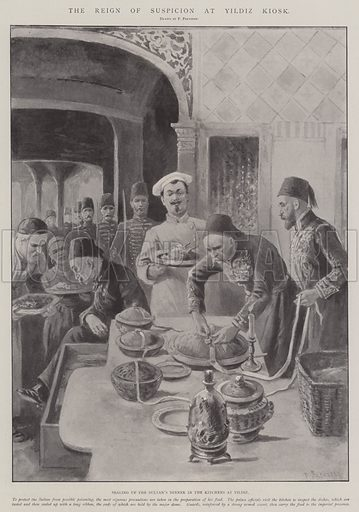 The Reign of Suspician at Yildiz Kiosk, sealing up the Sultan's Dinner in the Kitchens at Yildiz. Illustration for The Illustrated London News, 24 May 1902.
