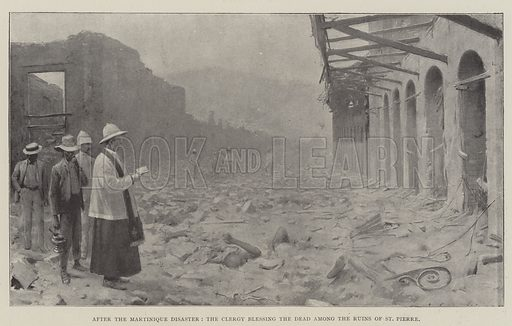 After the Martinique Disaster, the Clergy blessing the Dead among the Ruins of St Pierre. Illustration for The Illustrated London News, 21 June 1902.