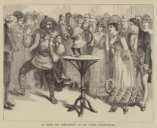La Mere des Compagnons at Les Folies Dramatiques. Illustration for The Illustrated Sporting and Dramatic News, 1 January 1881.