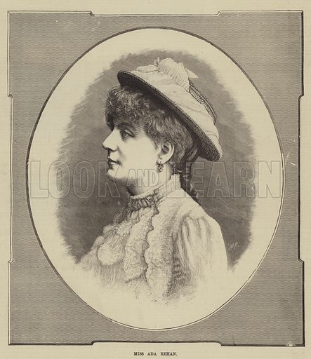 Miss Ada Rehan. Illustration for The Illustrated Sporting and Dramatic News, 30 August 1884.