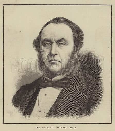 The late Sir Michael Costa. Illustration for The Illustrated Sporting and Dramatic News, 10 May 1884.