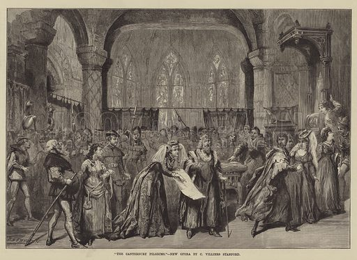 """""""The Canterbury Pilgrims,"""" New Opera by C Villiers Stanford. Illustration for The Illustrated Sporting and Dramatic News, 10 May 1884."""