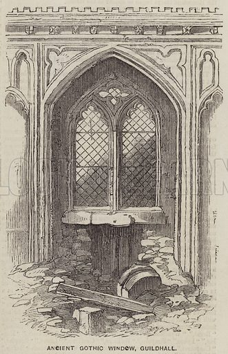 Ancient Gothic Window, Guildhall. Illustration for the Illustrated Times, 30 August 1856.