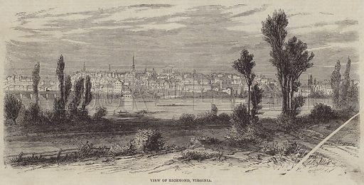 View of Richmond, Virginia. Illustration for the Illustrated Times, 27 July 1861.