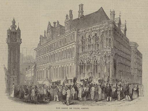 The Hotel de Ville, Ghent. Illustration for The Pictorial Times, 23 September 1843.