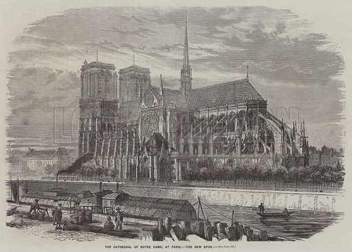 The Cathedral of Notre Dame, at Paris, the New Spire. Illustration for The Illustrated News of the World, 18 February 1860.