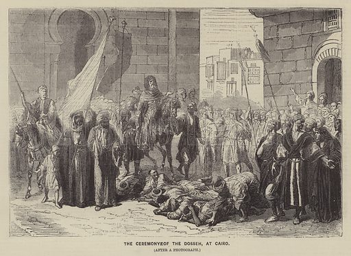 The Ceremony of the Dosseh, at Cairo. Illustration for The Illustrated News of the World, 25 February 1860.