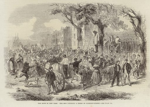 The Riots in New York: the mob lynching a negro in Clarkson Street, New York, USA, depicting a crowd watching as a man is hanged from a tree. Published in the Illustrated London News, 8 August 1863.