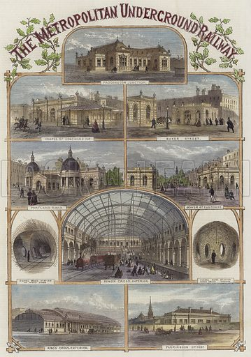 The Metropolitan Underground Railway, depicting: Paddington Junction; Chapel Street Edgware Road; Baker Street; Portland Road; Gower Street Euston Road; Signal Man's Station at King's Cross; King's Cross, interior; Signal Man's Station at King's Cross, interior; King's Cross, exterior; Farringdon Street. Published in the Illustrated London News, 27 December 1862. Hand coloured in the Victorian style.
