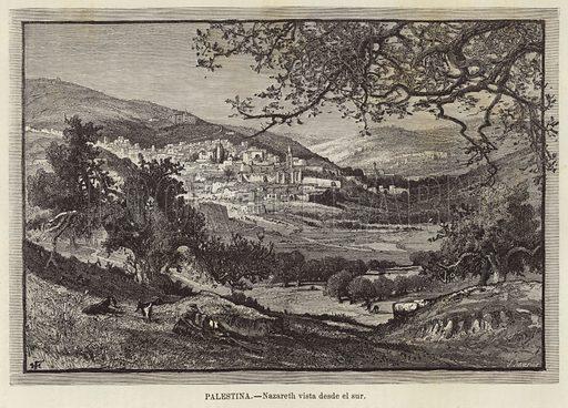 Palestina, Nazareth vista desde el sur. Illustration from El Mundo Ilustrado.