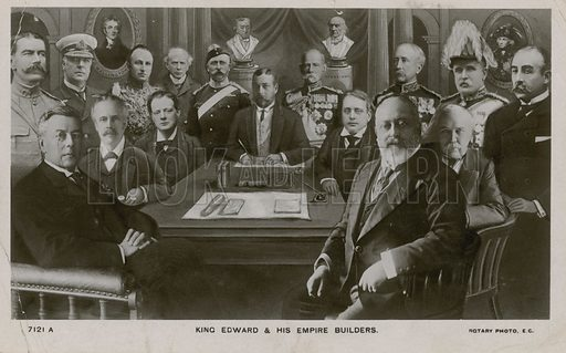 Edward VII and his Empire builders.
