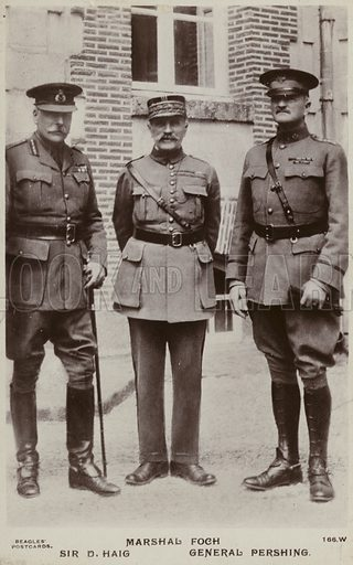 Marshal Foch, Sir Douglas Haig and General Pershing.