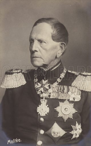Field Marshall von Moltke.