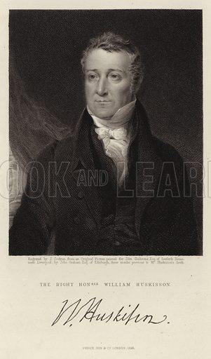 The Right Honorable William Huskisson. Engraving by John Cochran (or Cochrane) after original artwork by John Graham. Painted for John Gladstone Esq of Seaforth House three months prior to the death of Mr Huskisson, Published by Fisher, Son & Co, London, 1836.