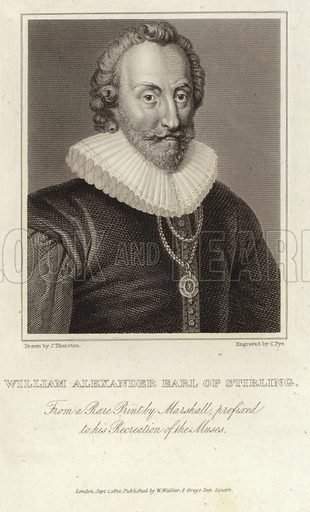 William Alexander, 1st Earl of Stirling (c 1570 – 12 September 1640). Engraving by C Pye after an original drawing by John Thurston. Frim a rare print by Marshall, prefixed to his Recreation of the Muses. Published on 1 September 1820 by W Walker, 8 Grays Inn Square, London.