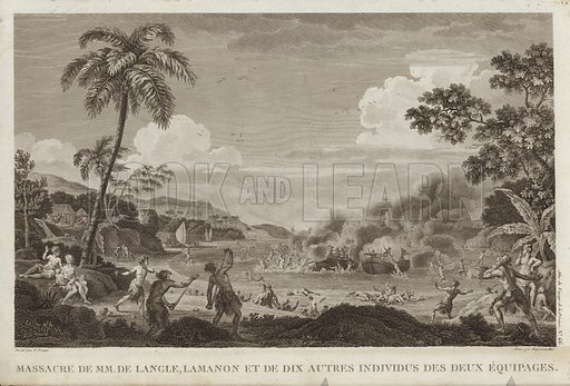 Massacre de MM de Langle. Massacre of Fleuriot de Langle (1744–1787) and French soldiers by natives as they tried to re-embark after expedition to Samoan island of Maouna.