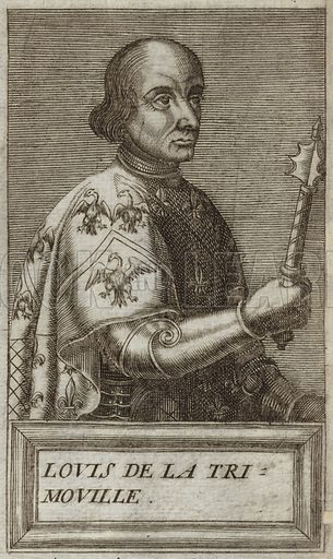 Louis II de la Tremoille, French general. Published in Portraits and Lives of Illustrious Men, by Andre Thevet, Paris, 1584, engraved by Thomas Campanella De Laumessin.