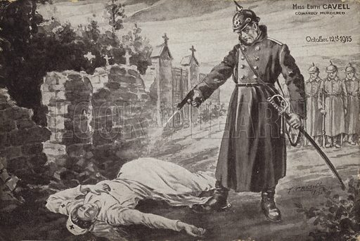 Murder of Edith Cavell, World War I, 12 October 1915. British nurse executed in Belgium by the occupying Germans for helping Allied soldiers to escape.