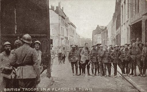 British troops in a Flanders town, World War I.