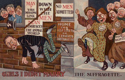 Girls I Didn't Marry. Anti-suffragette postcard.