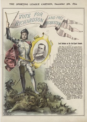 Vote for Richardson and Free Recreation. Published in The Sporting League, 5 December 1894.