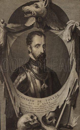 Fernando Alvarez de Toledo (1507–1582). Spanish noble, military, diplomat and 3rd Duke of Alba and known as the 'Grand Duke of Alba'.