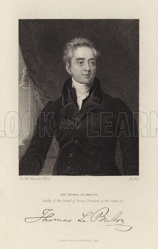 Sir Thomas Le Breton. Bailly of the Island of Jersey. President of the States. Published 1830.
