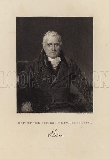The Right Honourable John Scott Earl of Eldon. Published in 1837.