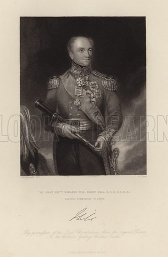 Baron Hill. The Right Honourable Rowland Hill. General Commander in Chief.