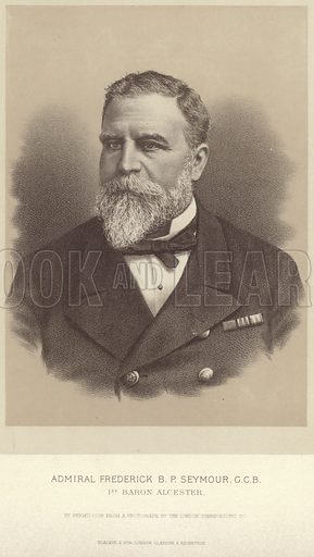 Admiral Frederick BP Seymour, 1st Baron Alcester; by permission from a photograph by the London Stereoscopic Company. Published in The War in Egypt and the Soudan, an episode in the History of the British Empire, by Thomas Archer; published by Blackie & Son, London, Glasgow, Edinburgh and Dublin.