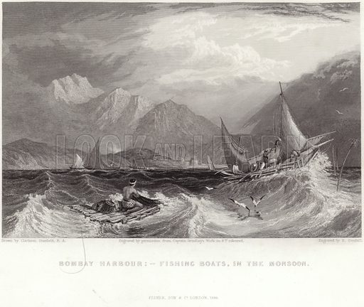 Bombay Harbour – fishing boats in the monsoon. Drawn by Clarkson Stanfield, from the work by Captain Grindlay, engraved by E Goodall. Published by Fisher Son & Co, London, 1844.