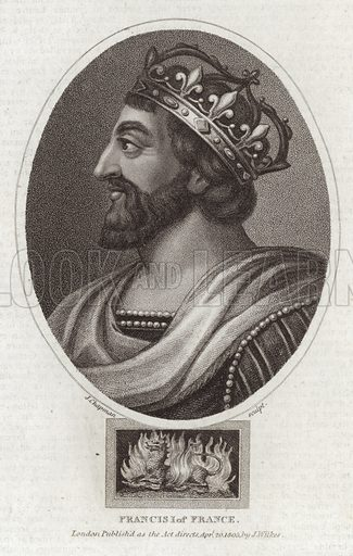 King Francis I of France. Engraved by John Chapman. Published as the act directs 20 April 1805, by John Wilkes.