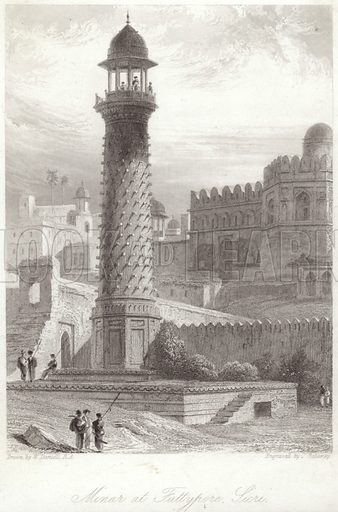 Minar at Futtypore Sicri. After William Daniell, engraved by J Redaway. Published in Illustrated History of The British Empire in India and the East, 1878.