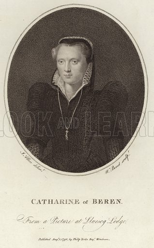 Catharine of Beren, from a picture at Lluesog Lodge. Drawn by J Allen, engraved by W Bond. Published August 1, 1798, by Philip Yorke, Wrexham.
